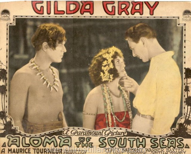 Warner Baxter, Gilda Gray, Percy Marmount in ALOMA OF THE SOUTH SEAS (1926). Lobby card.