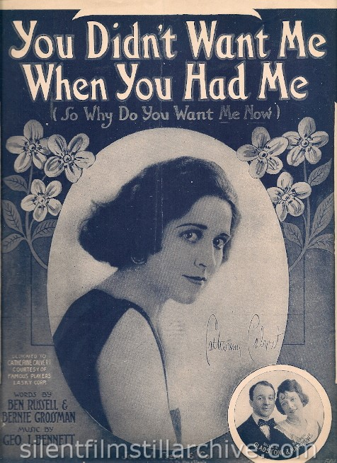"Catherine Calvert Sheet Music, ""You didn't Want Me When You Had Me"""
