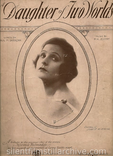 Norma Talmadge A DAUGHTER OF TWO WORLDS (1920) sheet music