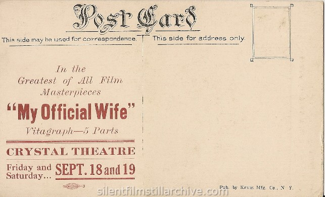 postcard for MY OFFICIAL WIFE (1914), showing at the Crystal Theatre