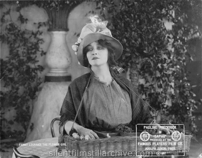 Pauline Frederick in SAPHO (1917) as Fanny Legrand, the Flower Girl